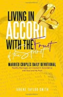 Living in Accord with the Fruit of the Spirit: Married Couples Daily Devotional