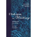 Dialogue on Writing: Rethinking Esl, Basic Writing, and First-year Composition
