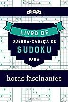 Livro de quebra-cabeças de Sudoku para horas fascinantes