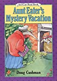 Aunt Eater's Mystery Vacation (I Can Read Level 2)