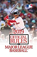 The Official Rules of Major League Baseball 2019