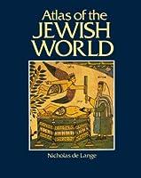 Atlas of the Jewish World (CULTURAL ATLAS OF)