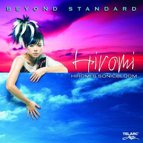 Hiromi's Sonicbloom: Beyond St...