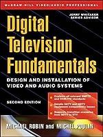 Digital Television Fundamentals (McGraw-Hill Video/Audio Engineering (Hardcover))