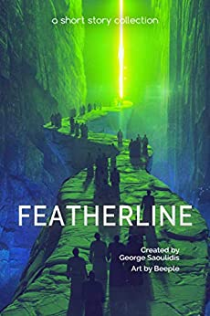 Featherline: A Short Story Collection (Spitwrite Book 4) by [Saoulidis, George]