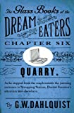 The Glass Books of the Dream Eaters (Chapter 6 Quarry) (English Edition)
