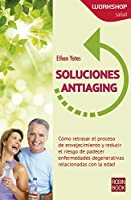 Soluciones antiaging/ Antiaging solutions (Workshop Salud)