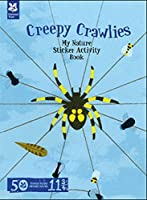 My Nature Sticker Activity Book: Creepy Crawlies (My Nature Sticker Activity Bk)