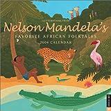 Nelson Mandela's Favorite African Folktales: 2004 Wall Calendar