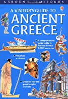 Visitor's Guide to Ancient Greece (Visitor Guides)