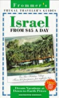 Frommer's 96 Israel from 45 a Day (16th ed)