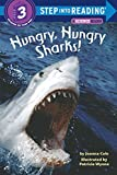 Hungry, Hungry Sharks (Step Into Reading Series/Step 3, Grades 1-3)