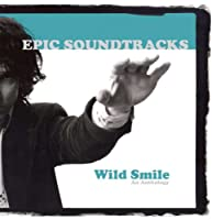 Wild Smile... An Anthology , from UK)