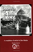 Legacies of the St. Louis World's Fair: A Compilation of Articles