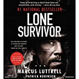 By Marcus Luttrell Lone Survivor: The Eyewitness Account of Operation Redwing and the Lost Heroes of SEAL Team 10 (Unabridged) [Audio CD]