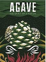Agave: Spirit Of A Nation [DVD]