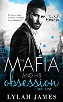 The Mafia And His Obsession: Part 1 (Tainted Hearts Series)