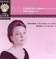 Lorraine Hunt Lieberson - Brahms 8 Lieder Op. 57 & Schumann Frauenliebe und -leben by Lorraine Hunt Lieberson (2008-11-11)