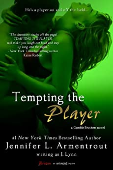 Tempting the Player (A Gamble Brothers Novel Book 2) by [Lynn, J.]