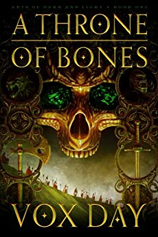 A Throne of Bones (Arts of Dark and Light Book 1) by [Day, Vox]