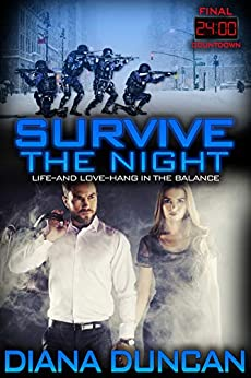 Survive the Night (24 Hours - Final Countdown Book 1) by [Duncan, Diana]