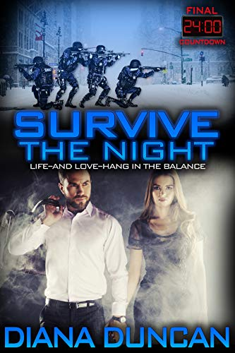 Survive the Night (24 Hours - Final Countdown Book 1)