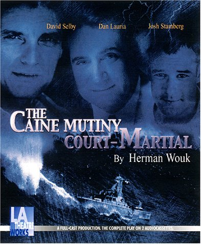 Download The Caine Mutiny Court-Martial (Audio Theatre Collection) 1580812031