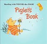 プーさん絵本復刻版2 Piglet's Book<ピグレットの本>