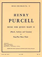 Henry Purcell: Music For Queen Mary II (Four-Part Brass Choir) (Score/Parts). For ブラス・アンサンブル