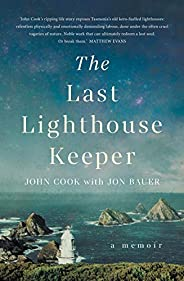 The Last Lighthouse Keeper: A memoir