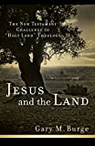 Jesus and the Land: The New Testament Challenge to
