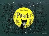 Pitschi : Le petit chat qui voulait toujours autre chose