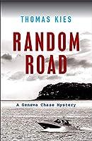 Random Road (Geneva Chase Mystery)