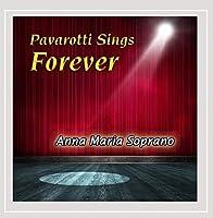 Pavarotti Sings Forever