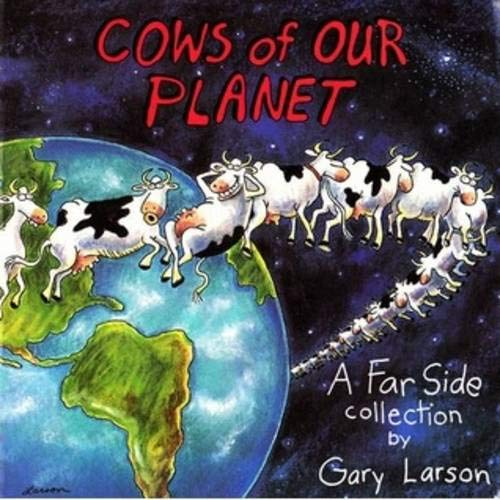 Download Cows Of Our Planet: A Far Side Collection 0751500216