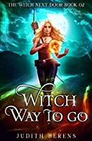 Witch Way to Go (The Witch Next Door)