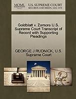 Goldblatt V. Zamore U.S. Supreme Court Transcript of Record with Supporting Pleadings