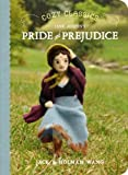 Pride and Prejudice (Cozy Classics)