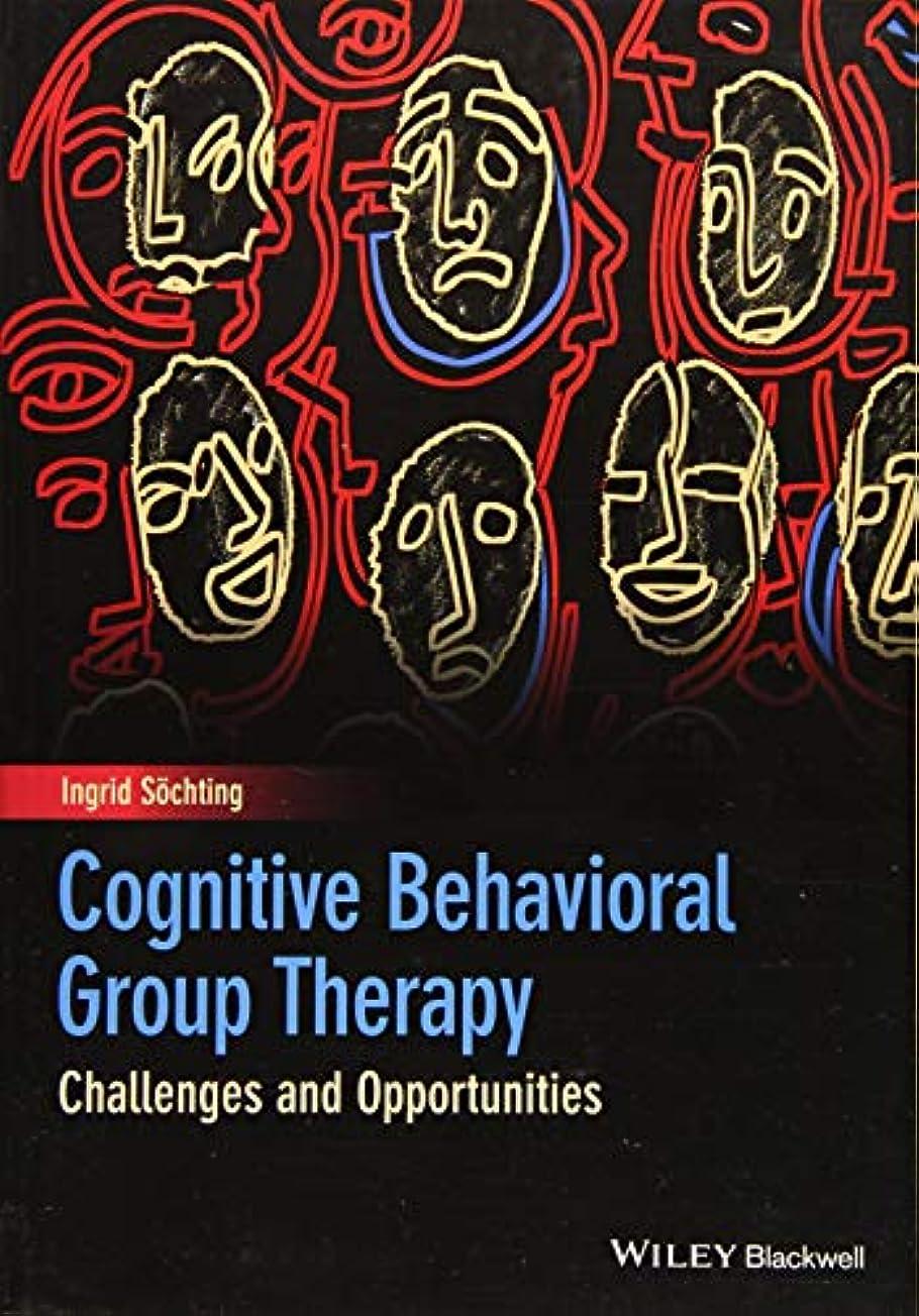 ミットスーダンジムCognitive Behavioral Group Therapy: Challenges and Opportunities