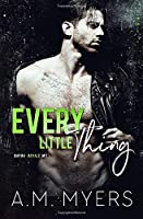 Every Little Thing: MC Romance (Bayou Devils MC)