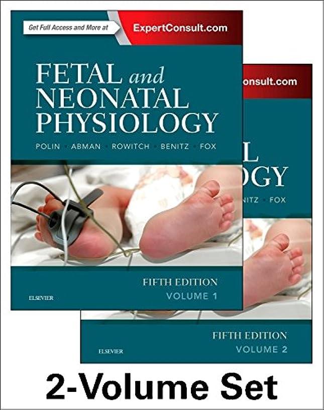 準備ができてよろめくカスタムFetal and Neonatal Physiology, 2-Volume Set, 5e