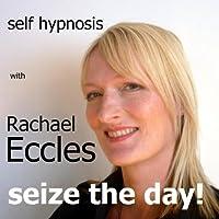Seize the Day: Motivational Self Hypnosis, Hypnotherapy Meditation CD