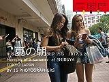 CRP TOKYO SHIBUYA   JAPAN  ある夏の朝 渋谷 2017