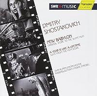 Dmitri Shostakovich: Film Scores - New Babylon & A Year Is Like a Lifetime (2007-02-13)