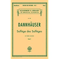 Solfege Des Solfeges: Book I (Schirmer's Library of Musical Classics)