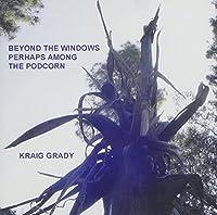 Beyond the Windows Perhaps Among Th