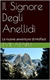 Il Signore Degli Anellidi: Le nuove avventure di Holfast (Italian Edition)