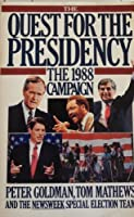 The Quest for the Presidency, 1988