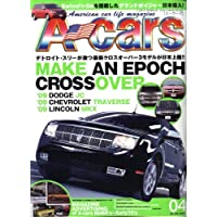 A cars (アメリカン カーライフ マガジン) 2009年 04月号 [雑誌]