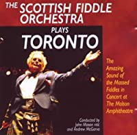 Sfo Plays Toronto by Scottish Fiddle Orchestra (2008-01-01)